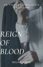 Reign Of Blood|Levi Ackerman by BellaAlvarez