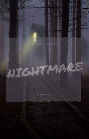 Nightmare by EHSmith