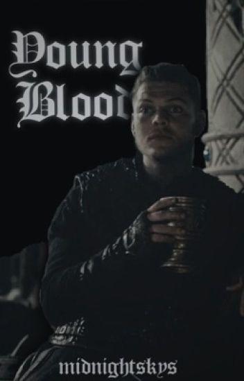 Young Blood | Ivar The Boneless