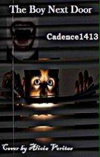 The boy next door by Cadence1413