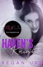 Haven's Knight (Sample of Published Book) by ReganUre