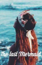 -The last Mermaid- by violet0lasting