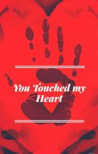 You Touched My Heart by vkmahi