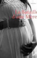 La Bataille D'une Mère  by Doufali
