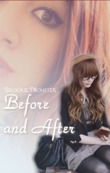 Before & After by Brookie_Monster