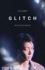 Glitch | Jjk ff by MysterySender