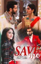 Shivika - Save Me by Desi_Ladki