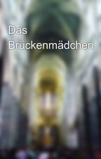 Das Brückenmädchen by miranika14