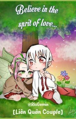 Đọc truyện [Liên quân couple 18+] Believe in the sprit of love...