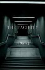 The Facility by Stylo_jf