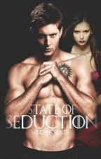 State of Seduction. // Dean Winchester COMPLETE by jadeforsaken