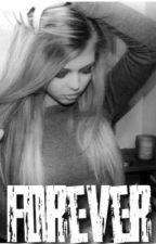 FOREVER by Strangergirl__