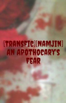 Đọc truyện [Transfic][Namjin] An Apothocary's Fear