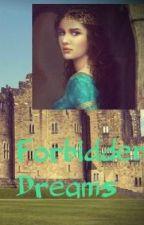 Forbidden Dreams by rogue2011