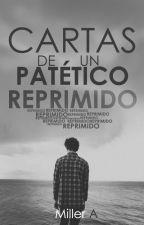 CARTAS DE UN PATÉTICO REPRIMIDO by LaBalanza