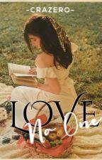 Love, No One by crazero