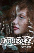 Banshee by igorcunha098