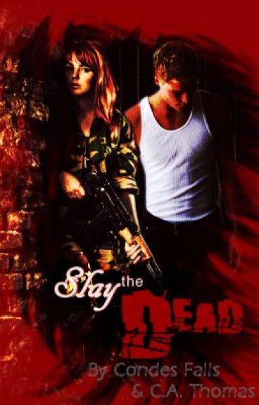 Slay the Dead (Zombie Apocalypse) by Condes