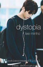 dystopia | lee minho  by kookiencreamofficial