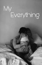 My everything  by 90slucaya