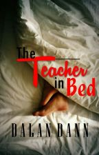 The Teacher in Bed 1 and 2 by dalan_dann