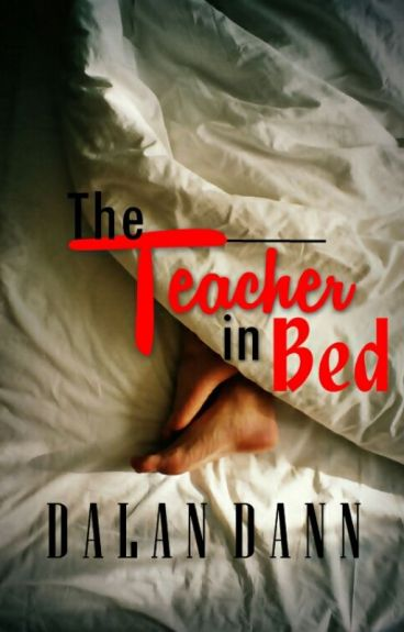 The Teacher in Bed 1 and 2