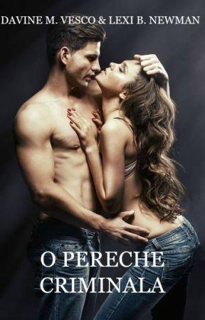 O pereche criminală (integral) by Davine_Vesco
