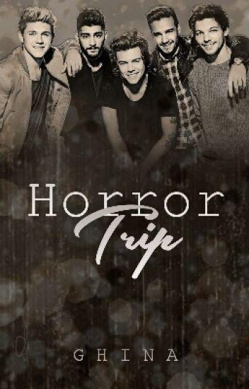 Horror Trip »1D ✔