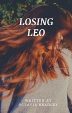 Losing Leo by mad-gurl101
