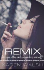 REMIX by KadenWalsh