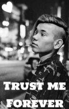 »Trust me forever« by Mactinus_Gnrsn