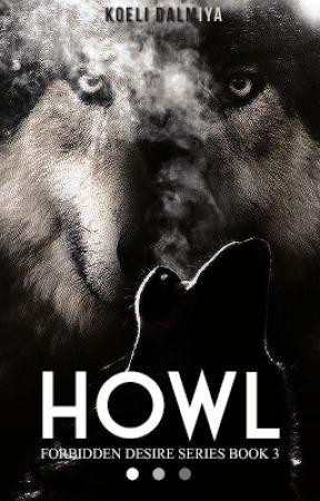 ArShi SS : Howl [Forbidden Desire Book 3] - Arctic Rusty