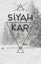 Siyah Kar by TrkSpc