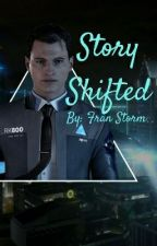 Story Shifted [Human Connor X Android Reader] by FranStudios