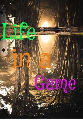 Life in a Game by StormyKatrina