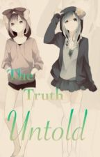 The truth untold by Inlovewithkiba