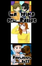 LA PRIMA DEL RUBIUS (rubelangel, alexby y tu) by ReddierBlack