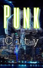 Punk City | Random Updates | by Nineteen_84