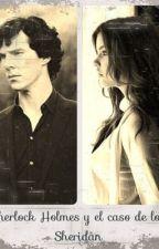 Sherlock Holmes y el caso de los Sheridan by RooDC95