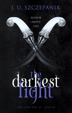 The Darkest Light by -pieszczota