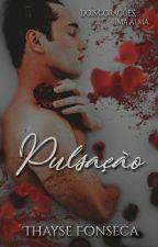 Pulsação ▪️ by Thayse_Fonseca