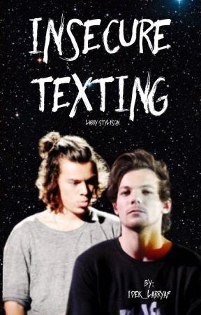 Insecure Texting  by idek_larryaf