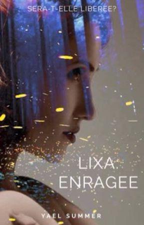 Lixa: Enragée  by YaelSummer66