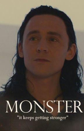 Loki x Reader - Monster [on hold] - Visitor - Wattpad
