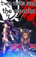 Two Cats and the Coyote - Blake Belladonna X Male Reader X Sienna Khan by OneInconsistentBoi