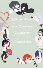 Ask or Dare The Yandere Simulator Characters by Eeveegamer1234567