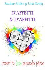 D'affetti & d'affitti - Amori in (un) secondo piano by PMillerEunaNotte