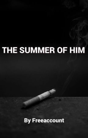 The Summer of Him by freeaccount