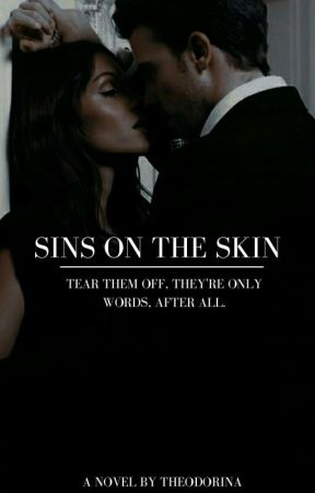 Sins On The Skin by TheAnnoyingBitch