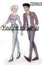 You're my drug . » ZERRIE by Anna_Ollaaa